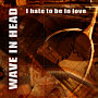 I Hate to Be in Love - 2005 - click opens player